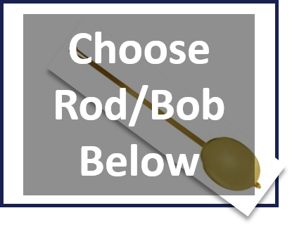Choose your pendulum rod and bob with purchase