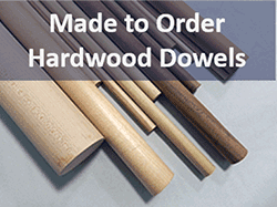 Hardwood Dowel Rods Made to order