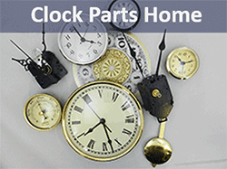 Clock Parts - Make, Fix, Repair parts
