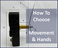 How to choose correct clock hands and movements
